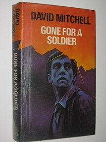 Gone for a Soldier