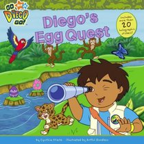Diego's Egg Quest (Go, Diego, Go!)