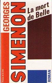 La Mort De Belle (Simenon) (French Edition)