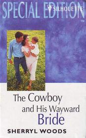The Cowboy and His Wayward Bride (Large Print)
