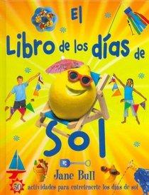Libro De Los Dias De Sol (Spanish Edition)