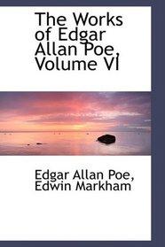 The Works of Edgar Allan Poe, Volume VI