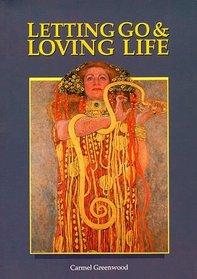 Letting Go  Loving Life
