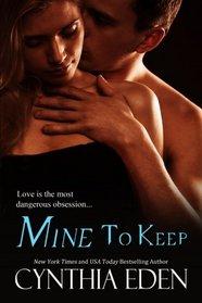 Mine to Keep (Mine, Bk 2)