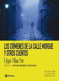 Los crimenes de la calle Morgue y otros cuentos/ The Murders In the Rue Morgue and Other Stories (Clasicos Juveniles / Junior Classics) (Spanish Edition)