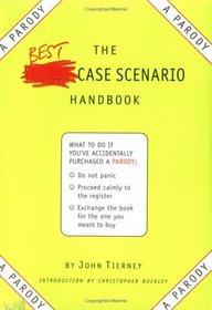 The Best-Case Scenario Handbook : A Parody