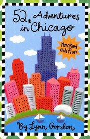 52 Adventures in Chicago (Revised Edition) (52 Series)