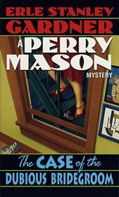 The Case of the Dubious Bridegroom (Perry Mason)