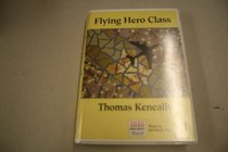 Flying Hero Class: Complete & Unabridged
