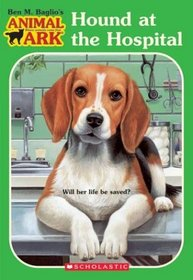 Hound at the Hospital (Animal Ark, Bk 33)