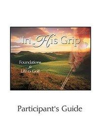 In His Grip (EZ Lesson Plan (Books))