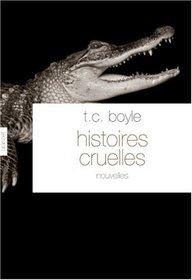 Histoires cruelles (French Edition)