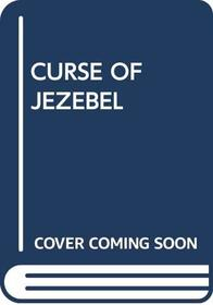 CURSE OF JEZEBEL (Pocket book)
