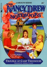 Trouble at Camp Treehouse (Nancy Drew Notebooks, No 7)