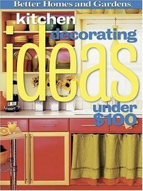 Kitchen Decorating Ideas Under $100