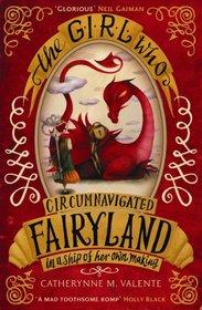 Girl Who Circumnavigated Fairyland (Fairyland, Bk 1)