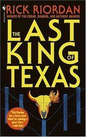 The Last King of Texas (Tres Navarre, Bk 3)
