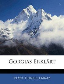 Gorgias Erkl�rt (German Edition)