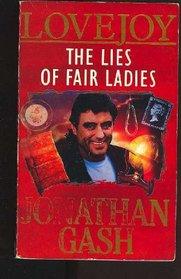 The Lies of Fair Ladies