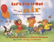 Let's Try It Out in the Air : Hands-On Early-Learning Science Activities