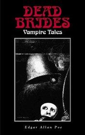 Dead Brides : Vampire Tales