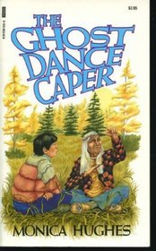 The ghost dance caper