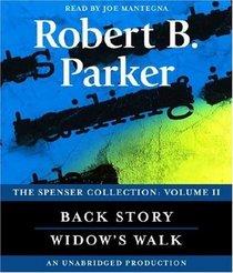 The Spenser Collection: Volume II: Widow's Walk / Back Story (Spenser, Bks 29 & 30) (AudioCD) (Unabridged)