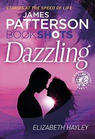 Dazzling: BookShots (The Diamond, Bk 1)
