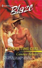 Good Time Girl (Harlequin Blaze, No 27)