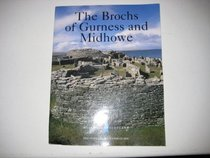 The brochs of Gurness and Midhowe