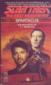 Spartacus (Star Trek The Next Generation, No 20)