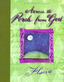 Across the Porch from God: A Gratitude Journal