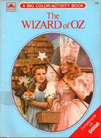 The Wizard of Oz Story and Coloring Book