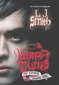 Shadow Souls (The Vampire Diaries: The Return, Bk 2)