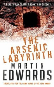 The Arsenic Labyrinth (Lake District, Bk 3)