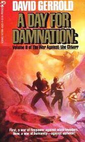 A Day for Damnation  (War Against the Chtorr, Bk 2)