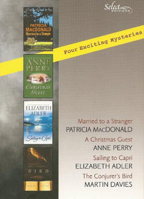 Reader's Digest Select Editions: Married to a Stranger / A Christmas Guest / Sailing to Capri / The Conjurer's Bird
