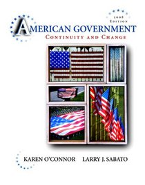 American Government: Continuity and Change, 2008 Edition (Hardcover) (9th Edition)