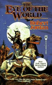 The Eye of the World (Wheel of Time, Bk 1)