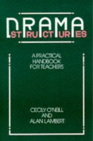 Drama Structures: Practical Handbook for Teachers