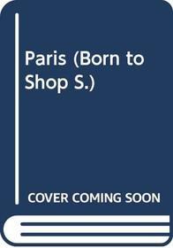 Paris (Born to Shop)