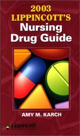 2003 Lippincott's Nursing Drug Guide (Book with Mini CD-ROM)