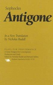 Antigone : In a New Translation by Nicholas Rudall (Plays for Performance)
