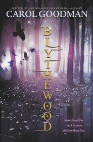 Blythewood (Blythewood, Bk 1)