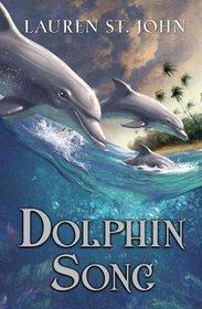 Dolphin Song (Animal Healer, Bk 2)