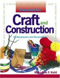 Preschool Art: Craft  Construction