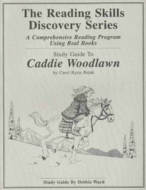 Study Guide to Caddie Woodlawn (The reading skills discovery series)