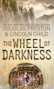 The Wheel of Darkness (Pendergast, Bk 8)
