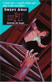 Swept Away: The Pit (Swept Away, No 3)
