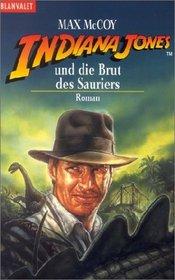 Indiana Jones und die Brut des Sauriers.
